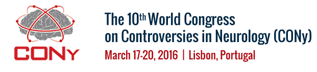 The 10th World Congress on Controversies in Neurology (CONy) - March 17-20th, 2016 - Lisbon (P)